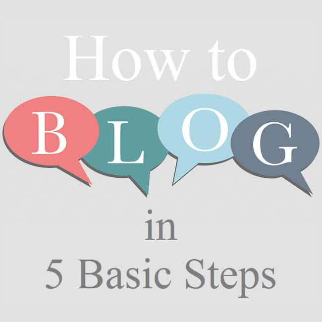 How to Blog in 5 Basic Steps
